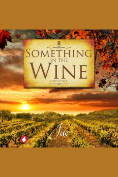 Something in the wine [electronic resource]Jae..