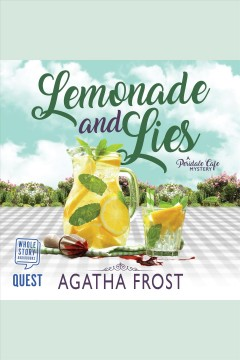 Lemonade and lies [electronic resource] / Agatha Frost.