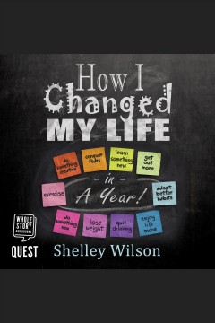 How I changed my life in a year : one woman's mission to lose weight, get fit, beat her demons and find happiness in twelve easy steps! [electronic resource].