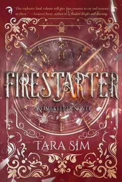 Firestarter / Tara Sim.
