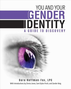 You and Your Gender Identity : A Guide to Discovery