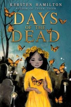 Days of the dead Kersten Hamilton.