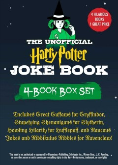 The Unofficial Harry Potter Joke Book 4-Book Box Set : Includes Great Guffaws for Gryffindor, Stupefying Shenanigans for Slytherin, Howling Hilarity for Hufflepuff, and Raucous Jokes and Riddikulus Riddles for Ravenclaw!