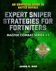 Expert sniper strategies for Fortniters : an unofficial guide to Battle Royale
