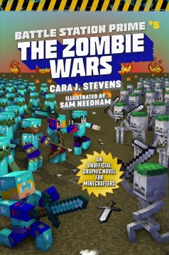 The zombie wars: an unofficial graphic novel for Minecrafters