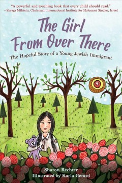 The girl from over there : the hopeful story of a young Jewish immigrant