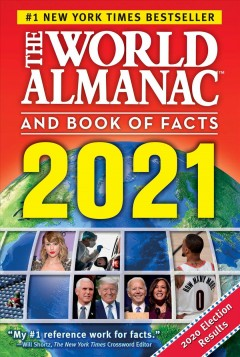 The world almanac and book of facts 2021 / executive editor: Sarah Janssen.