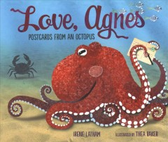 Love, Agnes : postcards from an octopus
