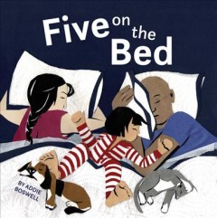 Five on the bed / by Addie Boswell.