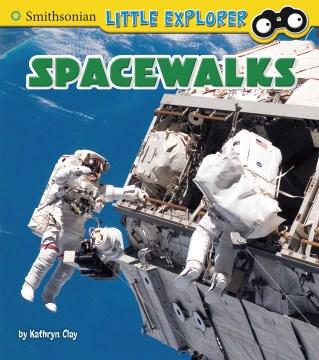 Spacewalks / by Kathryn Clay.