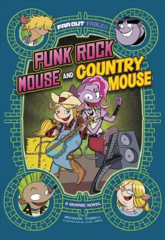 Punk rock mouse and country mouse : a graphic novel