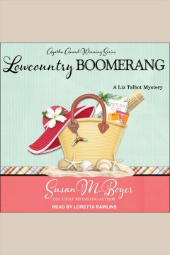 Lowcountry boomerang [electronic resource] / Susan M. Boyer.