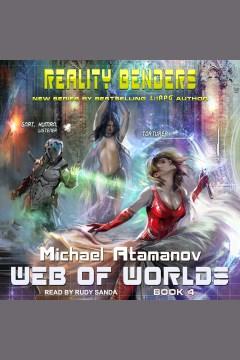 Web of worlds [electronic resource] / Michael Atamanov.