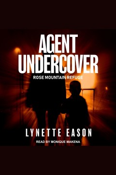 Agent undercover [electronic resource] / Lynette Eason.