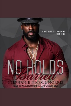 No holds barred [electronic resource] / Stephanie Nicole Norris.