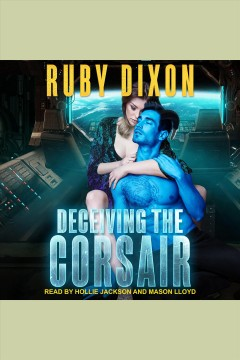 Deceiving the corsair [electronic resource].