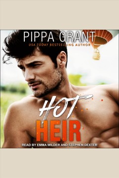 Hot heir [electronic resource] / Pippa Grant.