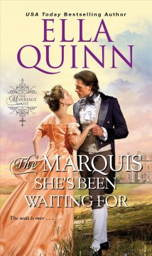 The marquis she's been waiting for Ella Quinn.