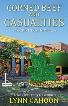 Corned beef and casualties Tourist Trap Mystery Series, Book 13 / Lynn Cahoon