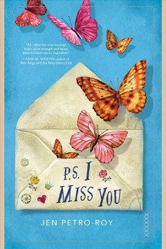 P.s. i miss you [electronic resource] / Jen Petro-Roy