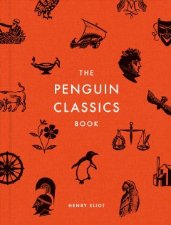 The Penguin classics book / Henry Eliot.