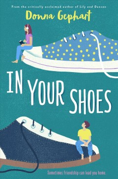 In your shoes / Donna Gephart.