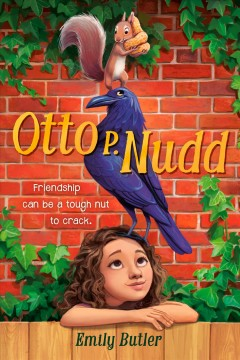 Otto P. Nudd / Emily Butler ; illustrations by Melissa Manwill.