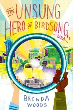 The unsung hero of Birdsong, USA / Brenda Woods.