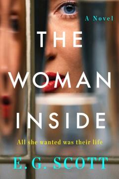The woman inside a novel / E. G. Scott.
