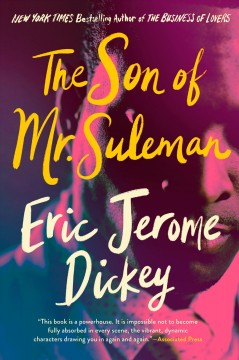 The son of Mr. Suleman a novel / Eric Jerome Dickey.