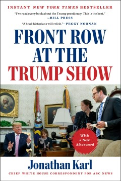 Front row at the Trump show Jonathan Karl.