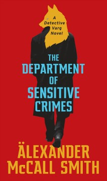 The Department of Sensitive Crimes / Alexander McCall Smith.