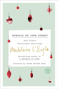 Miracle on 10th Street : And Other Christmas Writings