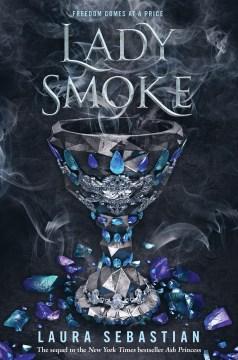 Lady smoke / Laura Sebastian.