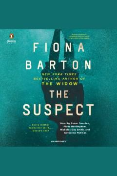 The suspect [electronic resource] / Fiona Barton.