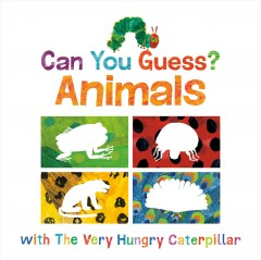 Can You Guess Animals With the Very Hungry Caterpillar? : Animals