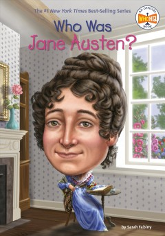 Who was Jane Austen? Sarah Fabiny ; illustrated by Jerry Hoare.