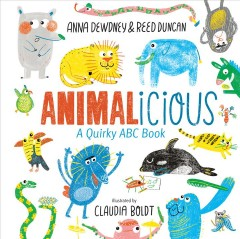 Animalicious : A Quirky ABC Book
