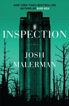 Inspection : a novel / Josh Malerman.