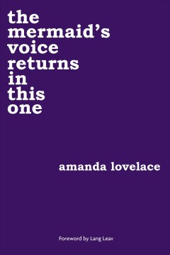 The mermaid's voice returns in this one Amanda Lovelace.