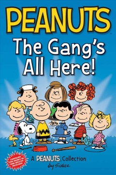 Peanuts : The Gang's All Here!