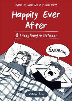 Happily ever after & everything in between