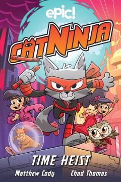 Cat Ninja 2 : Time Heist