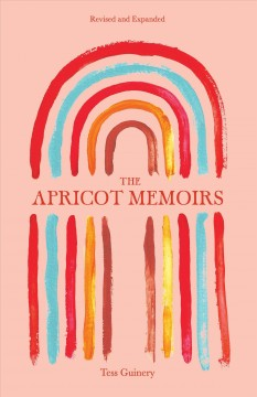 The apricot memoirs Tess Guinery.