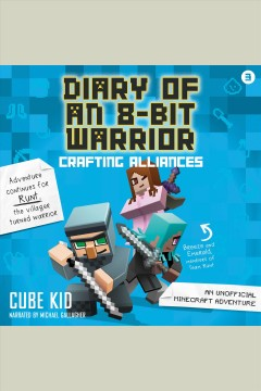 Crafting alliances [electronic resource] / Cube Kid.