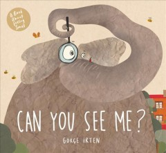 Can You See Me? : A Book About Feeling Small