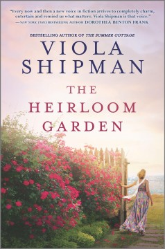 The heirloom garden / Viola Shipman.