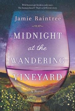 Midnight at the Wandering Vineyard