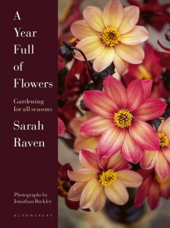 A Year Full of Flowers : Gardening for All Seasons