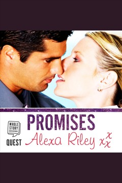 Promises [electronic resource] / Alexa Riley.